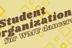 gold and brown graphic with the words Student Organization for WMU Dancers.