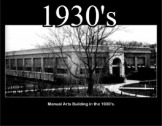 Manual Arts building in the 1930s.