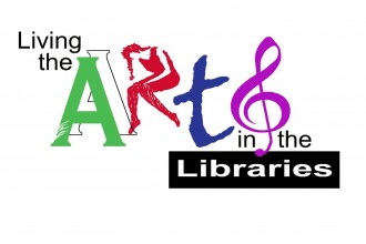 Living Arts in the Libraries graphic.