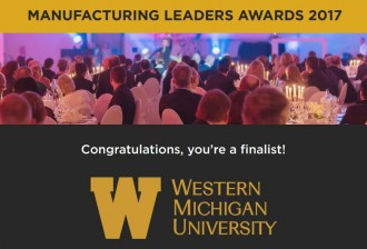 Graphic, Manufacturing Leaders Awards 2017, Western Michigan University, congratulations, you're a finalist.