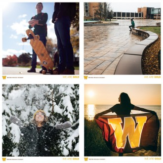 Reverse side WMU poster art, four photos, first is two males skateboarders, second is a male student sitting at Fountain Plaza, third is a female student in a gold winter hat throwing snow, fourth is a female student overlooking Lake Michigan and holding a brown flag with a gold W on it.