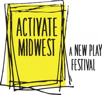 Activate:Midwest - A new play festival