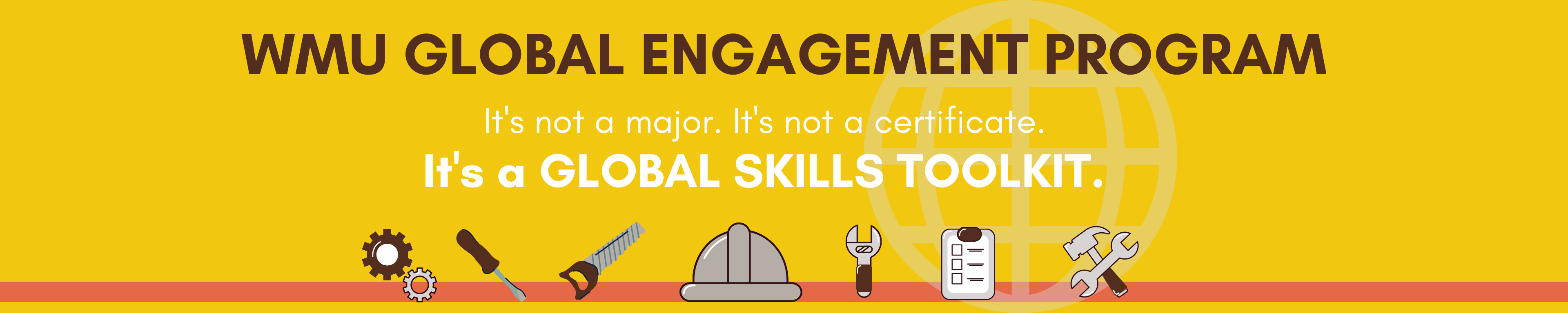 It's not a major. It's not a certificate. It's a global skills toolkit. [icons of tools] Sign up for Year 1 today!