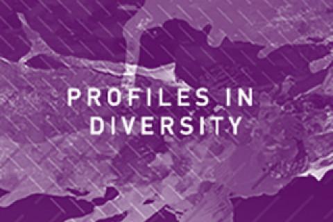 Profiles in diversity