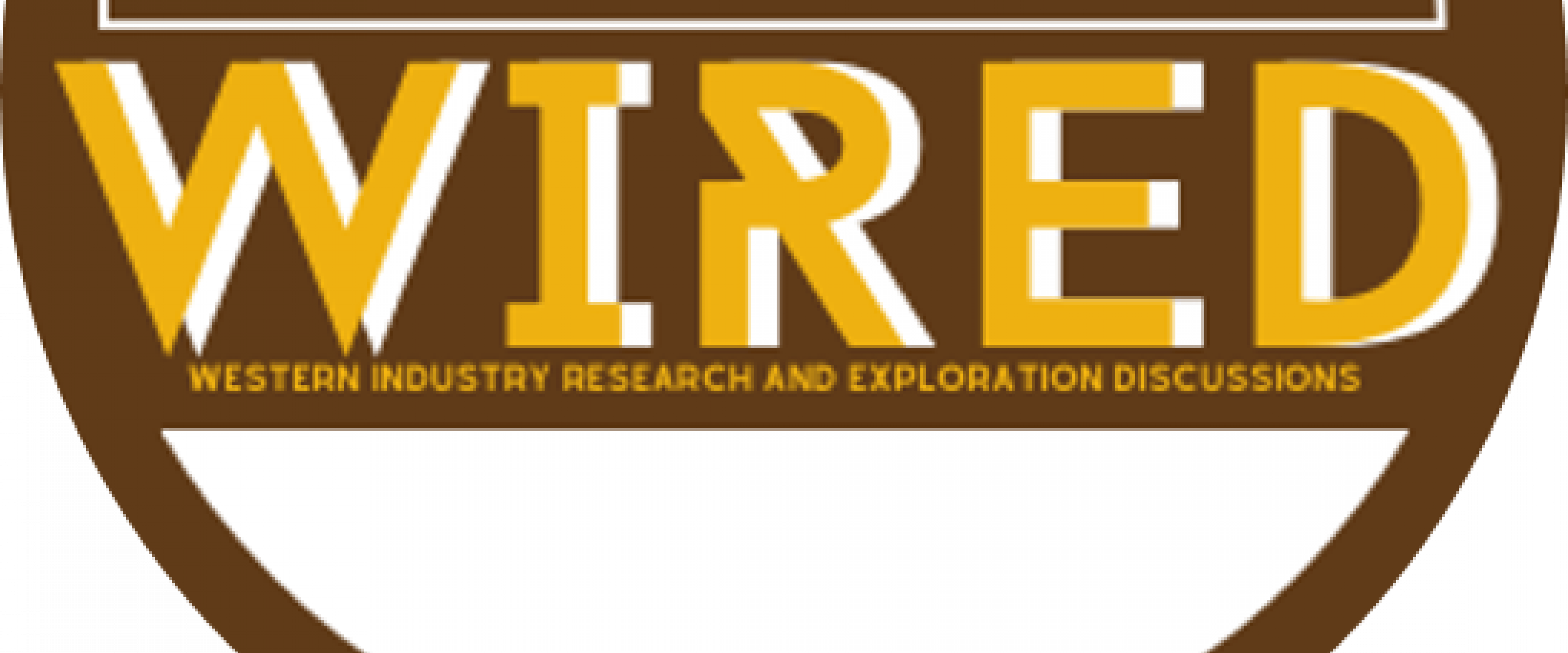WIRED - Western Industry Research and Exploration Discussions