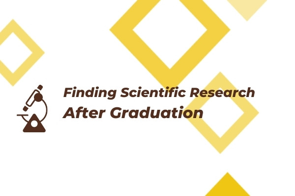 Telescope graphic with text that reads Finding Scientific Research After Graduation.