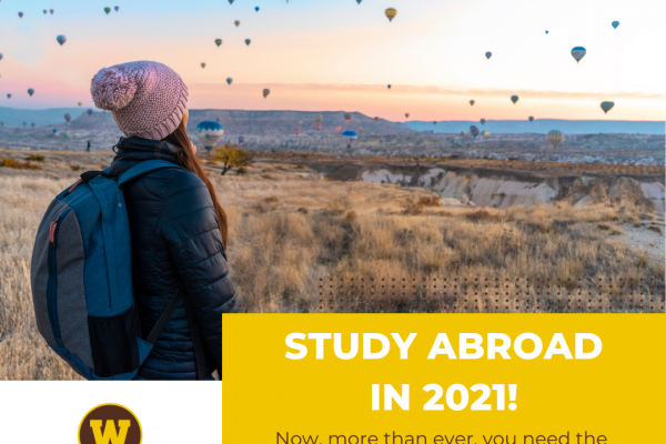"""Decorative image: half image is student in winter hat watching balloons over European cityscape; other half reads """"Study Abroad in 2021: Now, more than ever, you need the skills to solve complex problems in an interconnected world."""