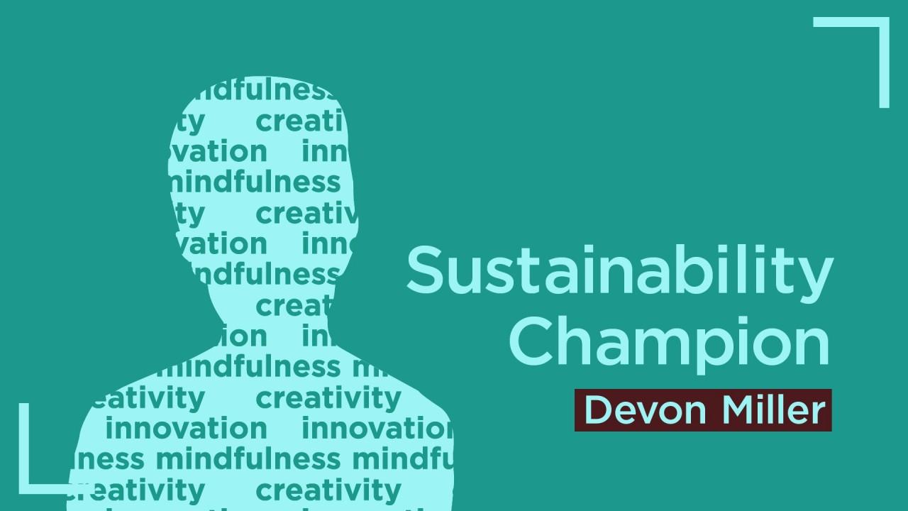 devon miller sustainability champion