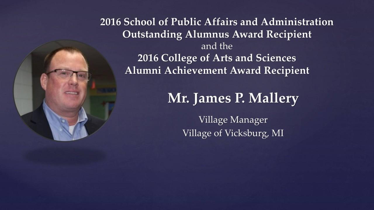 Mr. James P. Mallery, Outstanding Alumni Award Recipient