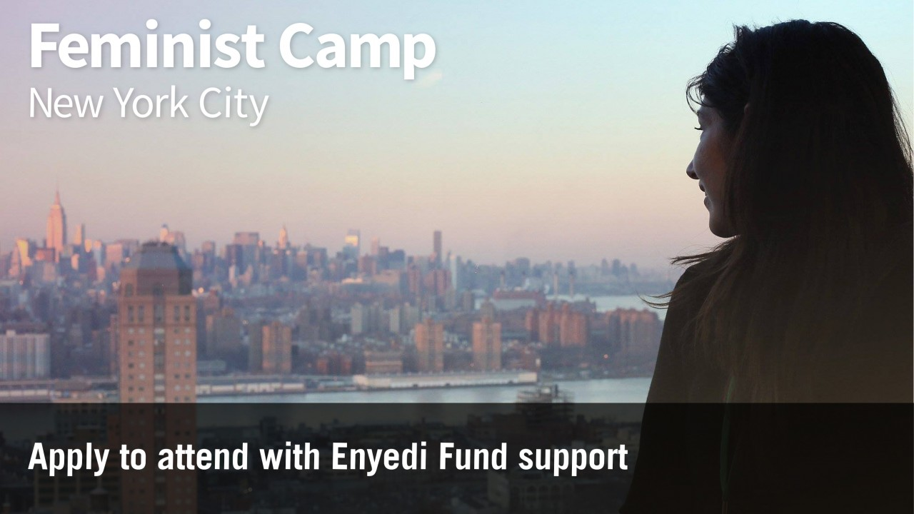 Feminist Camp, Woman looking at New York skyline