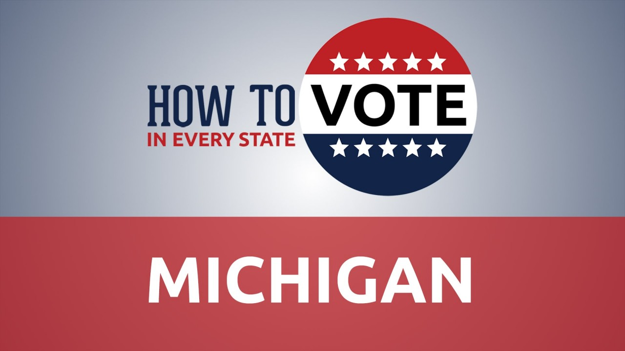 "Red white and blue ""Vote"" button with text: how to vote in every state Michigan"