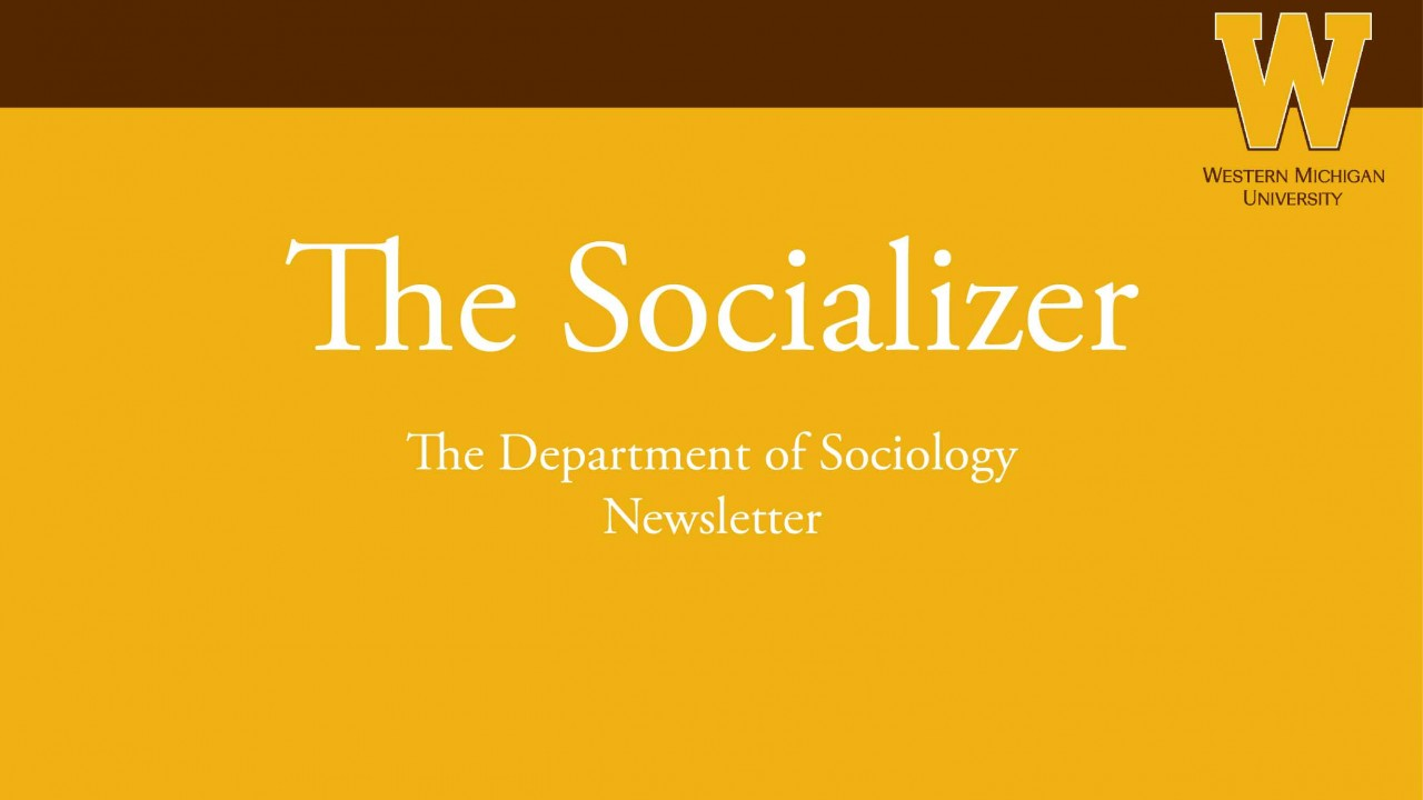 The Socializer is the departmental newsletter