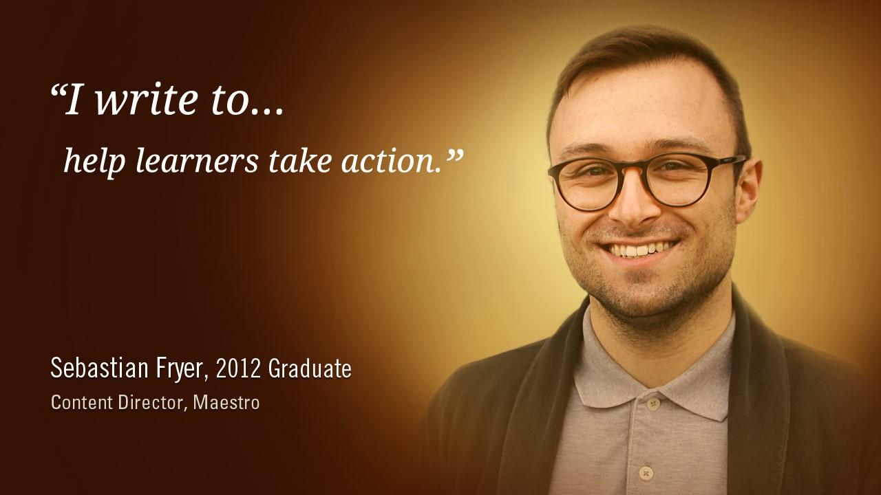 Sebastian Fryer, 2012 Graduate, Content Director, Maestro