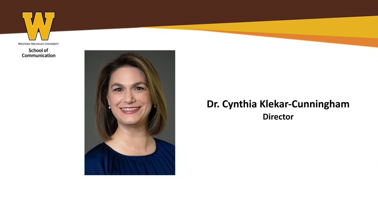 Dr. Cynthia Klekar-Cunningham - Director; Western Michigan University School of Communication logo