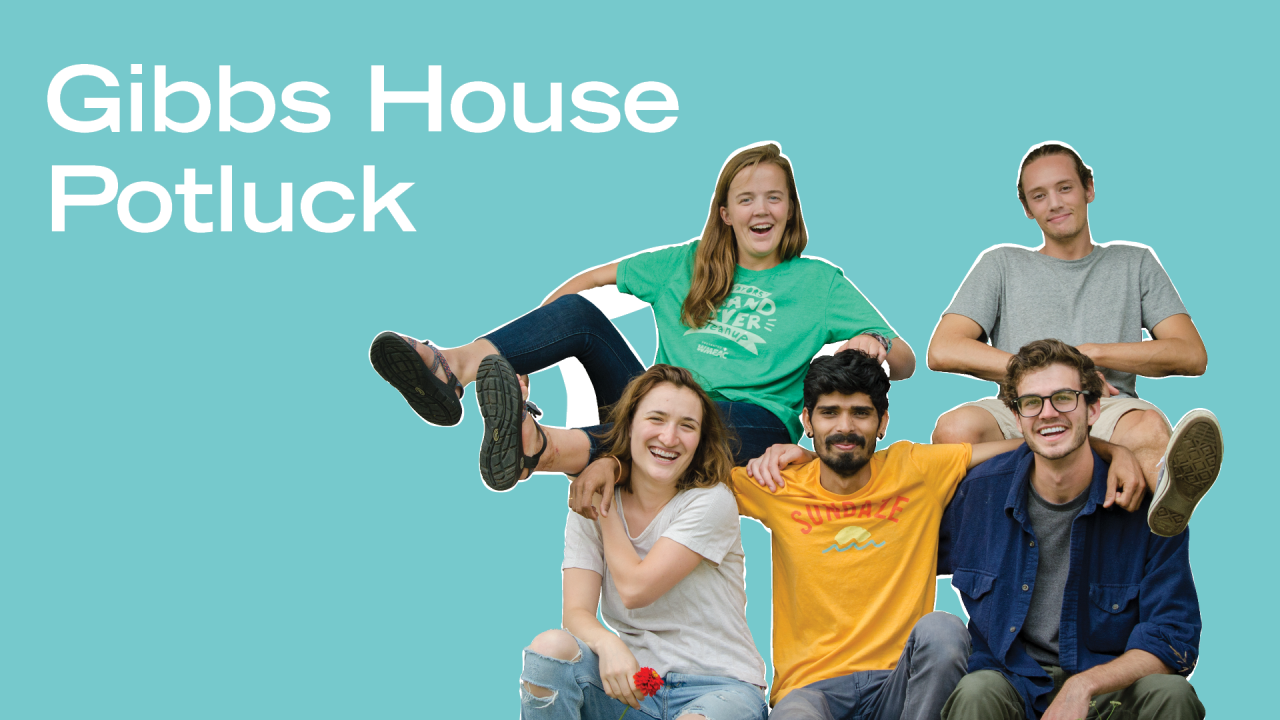 """a cut-out of 5 students on a blue background with text that says """"Gibbs House Potluck"""""""