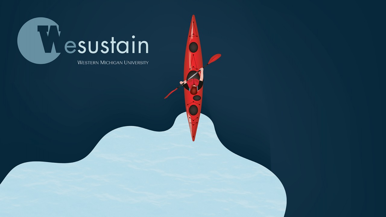 """Text says, """"Wesustain, Western Michigan University"""" this graphic shows an intern in a red boat paddling in water"""