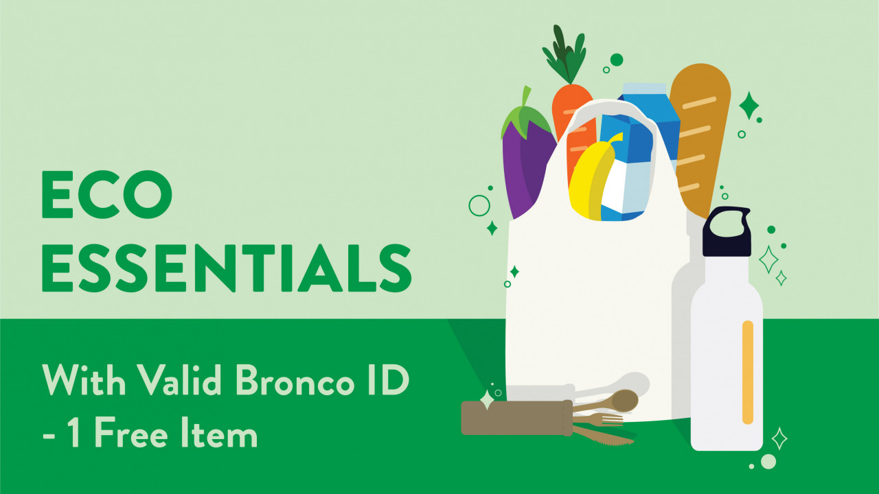 """Text says, EcoEssentials, with valid Bronco ID, one free item"""" Image shows three different ecoessential items- bamboo utensils, ecojug, and canvas tote bag with bread, milk, banana, carrot, and eggplant"""