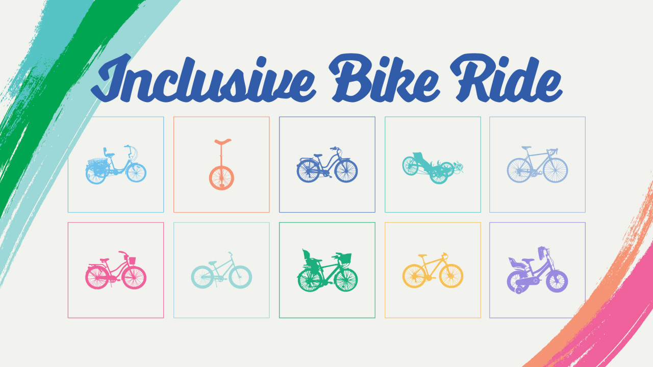 Text says, Inclusive Bike Ride with 10 different bikes located below