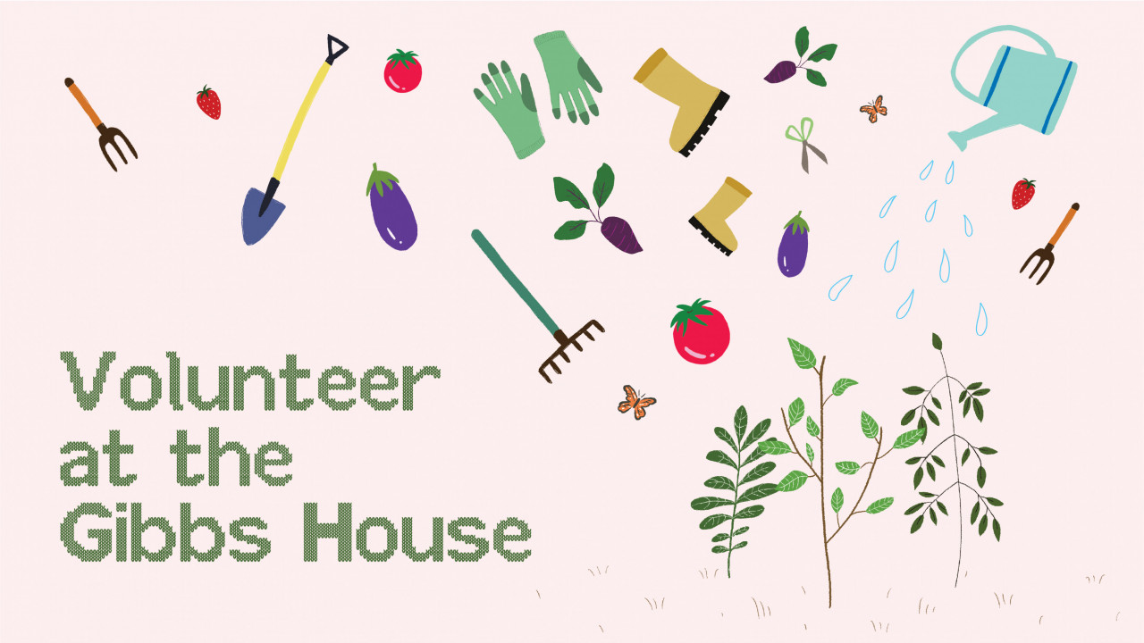 """Text says, """"Volunteer at the Gibbs House"""" there are gardening tools, trees, and plants that are floating on a pink background."""