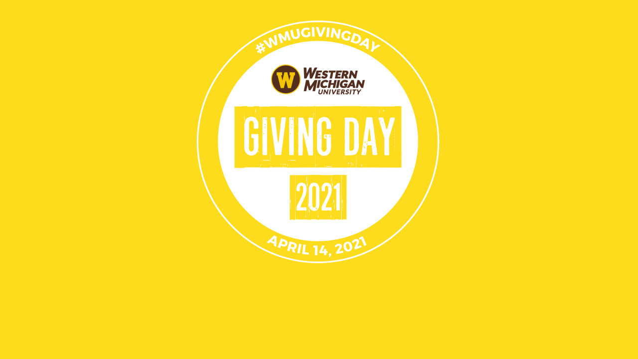 #WMUGivingDay Western Michigan University, Giving day 2021, April 14, 2021