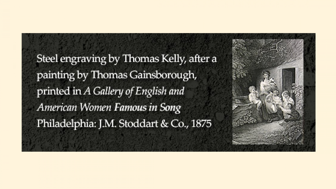 Steel engraving by Thomas Kelly, after a painting by Thomas Gainsborough, printed in A Gallery of English and American Women Famous in Song.