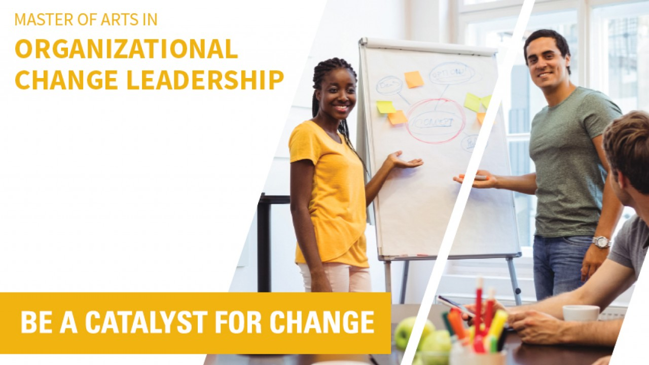 master of arts in organizational change leadership / be a catalyst for change