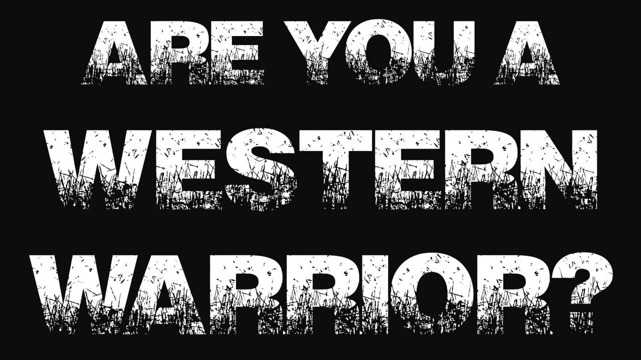 text that asks, are you a western warrior?