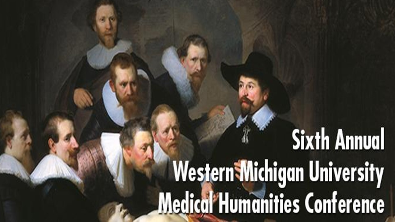 Sixth Annual Medical Humanities Conference