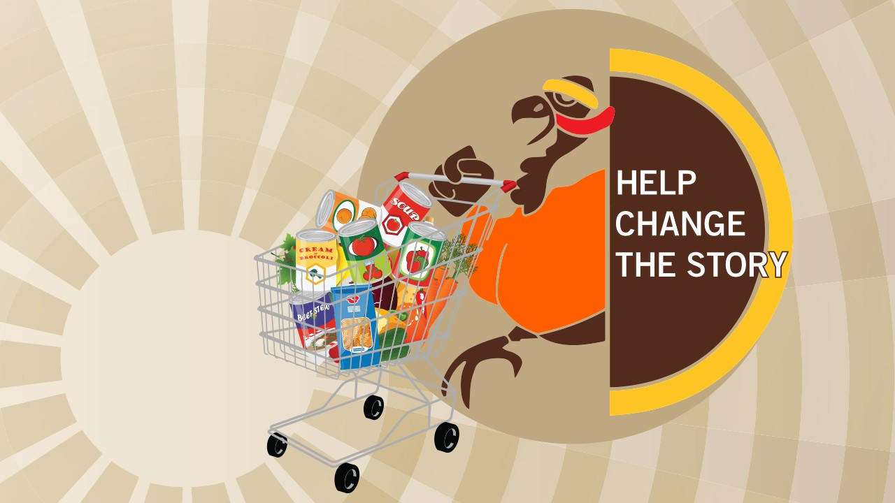 Turkey Trot logo with graphic of turkey pushing a grocery cart full of cans and packaged food; The words, Help Change the Story is included with the logo