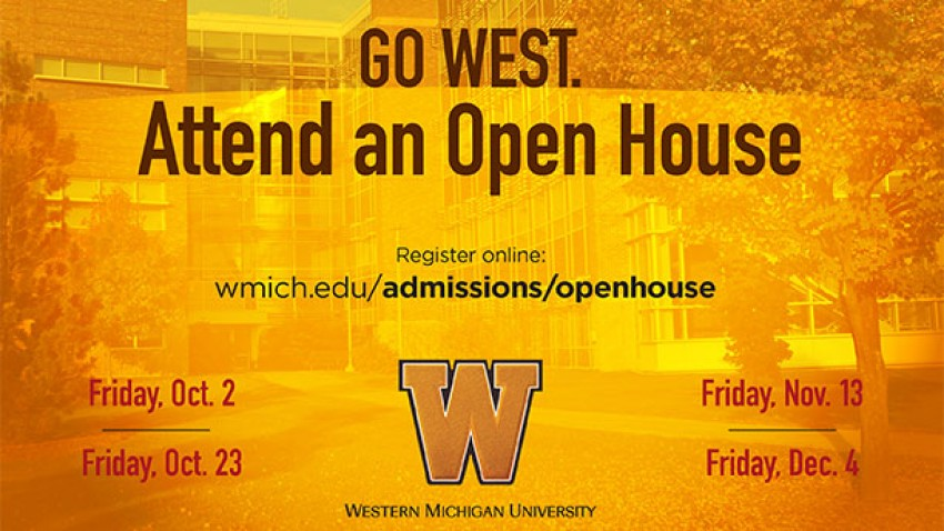 Graphic depicting WMU Open House schedule.