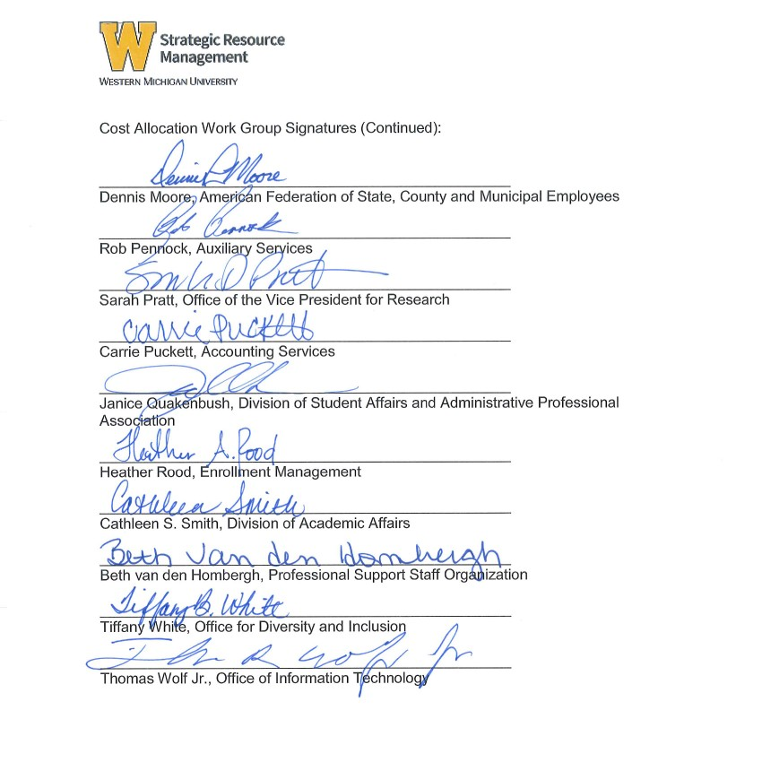 This is an image containing the signatures of members of the Cost Allocation work group: Dennis Moore, Rob Pennock, Sarah Pratt, Carrie Puckett, Janice Quakenbush, Heather Rood, Cathleen Smith, Beth van den Hombergh, Tiffany White and Thomas Wolf Jr.