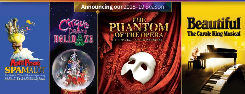 Promotions for Miller Auditorium's 2018-19 Broadway shows: Monty Python's Spamalot, Cirque Dreams Holidaze, The Phantom of the Opera and Beautiful, The Carole King Musical.
