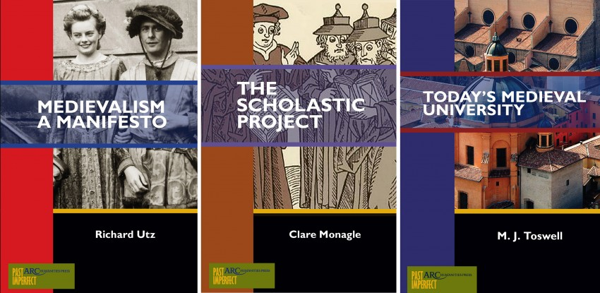 Book covers: Medievalism: A Manifesto, The Scholastic Project, and Today's Medieval University.