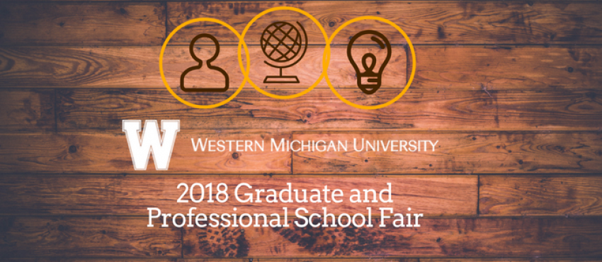 This image has the text Western Michigan University 2018 Graduate and Professional School Fair in white print over a rustic wooden plank background.  Above the text are three gold rings with wood burnt looking design within each of them.  The first ring has a simple line silhouette of a person, the second has a simple representation of a globe, and the last ring has a simple rendition of a light bulb.