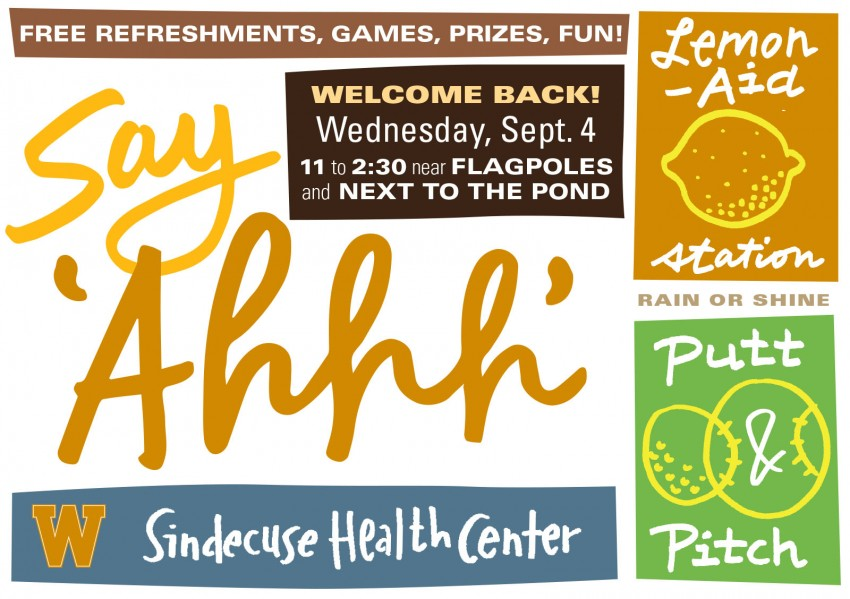 Say Ahhh postcard for Sept. 4 event, 11 a.m. to 2:30 p.m. at the Campus Flagpoles and Goldsworth Pond. Free refreshments, games, prizes.