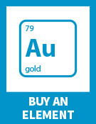 "Image of element from periodic table of ""79 Au gold"" with text ""buy an element"""