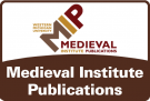 Medieval Institute Publications